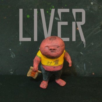 #1 (Extended EP)-Liver