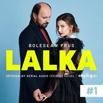 #1 Lalka - Powrót Wokulskiego-Prus Bolesław