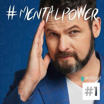 #1 Triki na lepsze samopoczucie i lepszy stan zdrowia - MentalPower - podcast-Bączek Jakub B.
