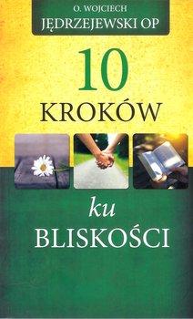 10 kroków ku bliskości-Jędrzejewski Wojciech