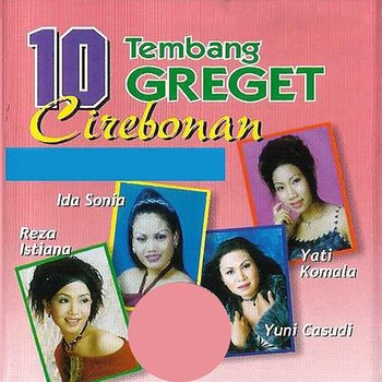 10 Tembang Greget Cirebonan - Various Artists