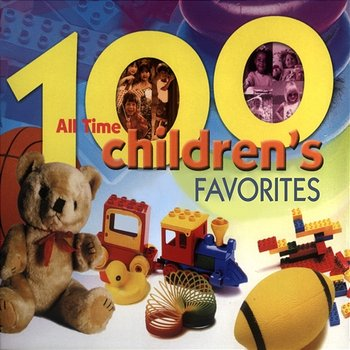 100 All Time Children's Favorites - The Countdown Kids