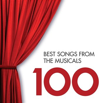100 Best Songs from the Musicals-Various Artists