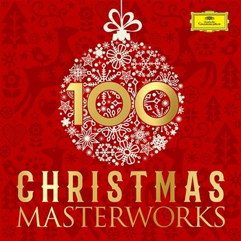 100 Christmas Masterworks - Various Artists