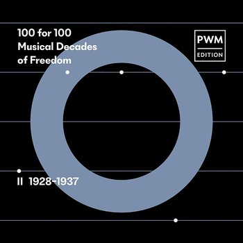 100 for 100. Musical Decades of Freedom: II 1928–1937-Various Artists