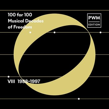 100 for 100. Musical Decades of Freedom: VIII 1988–1997 - Various Artists