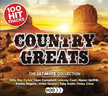 100 Hit Ultimate Country Greats-Cash Johnny, Cyrus Billy Ray, Nelson Rick, Nelson Willie, Cale J.J., Lynyrd Skynyrd, Williams Hank, Stewart Rod, The Everly Brothers, Cline Patsy, Orbison Roy, Campbell Glen