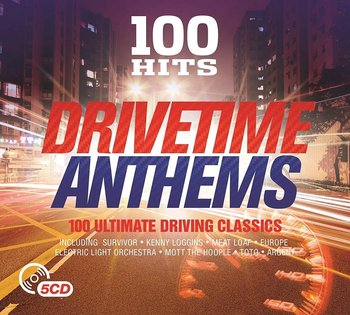 100 Hits Drivetime Anthems-Electric Light Orchestra, Alan Parsons Project, Fleetwood Mac, Status Quo, T. Rex, Toto, Living Colour, Men at Work