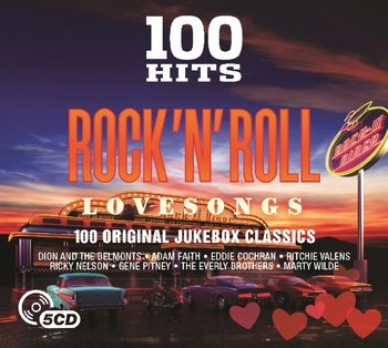 100 Hits Rock 'n' Roll Love Songs-Valens Ritchie, Holly Buddy, Shannon Del, Nelson Ricky, Bill Haley & His Comets, Little Richard, Orbison Roy, Cliff Richard, Domino Fats, Francis Connie