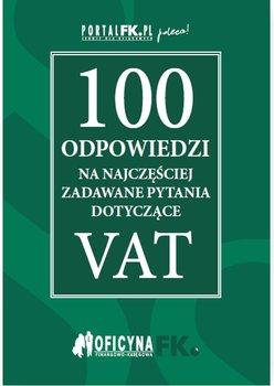 100 odpowiedzi na najczęściej zadawane pytania dotyczące VAT                      (ebook)