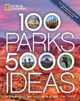 100 Parks, 5,000 Ideas-Yogerst Joe