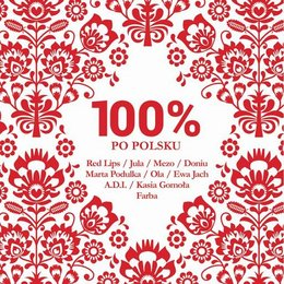 100% po polsku - Various Artists