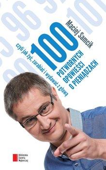 100 potwornych opowieści o pieniądzach, czyli jak żyć, zarabiać i wydawać z głową                      (ebook)