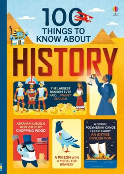 100 things to know about History-Cowan Laura, Frith Alex, Lacey Minna, Martin Jerome