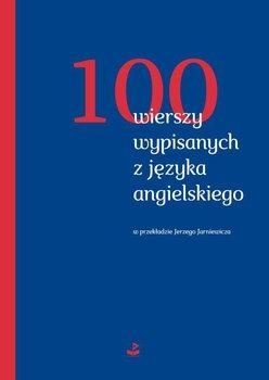 100 wierszy wypisanych z języka angielskiego-Opracowanie zbiorowe