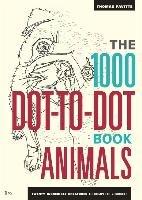 1000 Dot-To-Dot Book: Animals-Pavitte Thomas