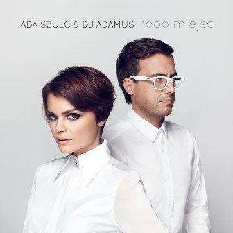 1000 Miejsc-Szulc Ada,DJ Adamus