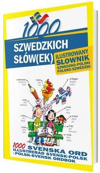 1000 szwedzkich słówek. Ilustrowany słownik szwedzko-polski polsko-szwedzki-Kempe Alarka, Pawlik Monika