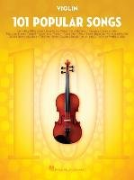 101 Popular Songs - Violin - Hal Leonard Publishing Corporation