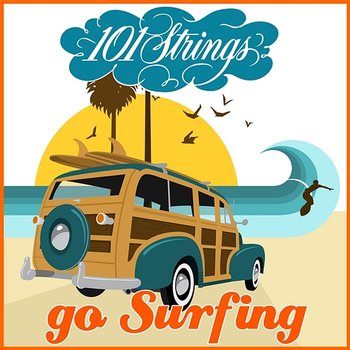 101 Strings Go Surfin'-101 Strings Orchestra