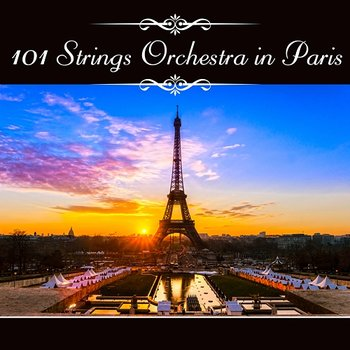 101 Strings Orchestra in Paris-101 Strings Orchestra