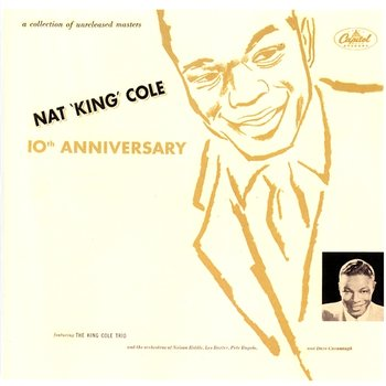 10th Anniversary-Nat King Cole
