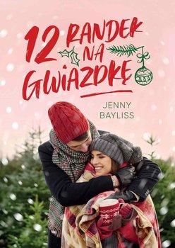 12 randek na Gwiazdkę-Bayliss Jenny