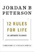 12 Rules for Life-Peterson Jordan B.