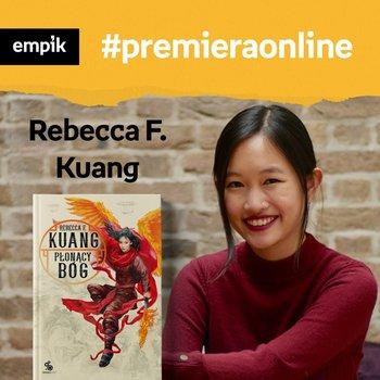 #128 Rebeca Kuang - Empik #premieraonline - podcast-Borowiecka Katarzyna, Kuang Rebecca F.
