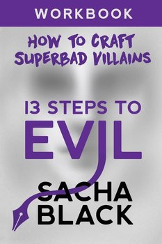 13 Steps To Evil - Black Sacha