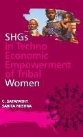 "socio economic empowerment of tribal women Raja, ratnam, b (2004), ""impact of institutional credit on socioeconomic development of tribal: a study of khammam district in andhra pradesh"", journal of rural development, vol 23, no 2 sachidanand (1978), ""social structure, status and morbidity patterns: the case of tribal women"" man in india, vol 58, no1, jan-march."