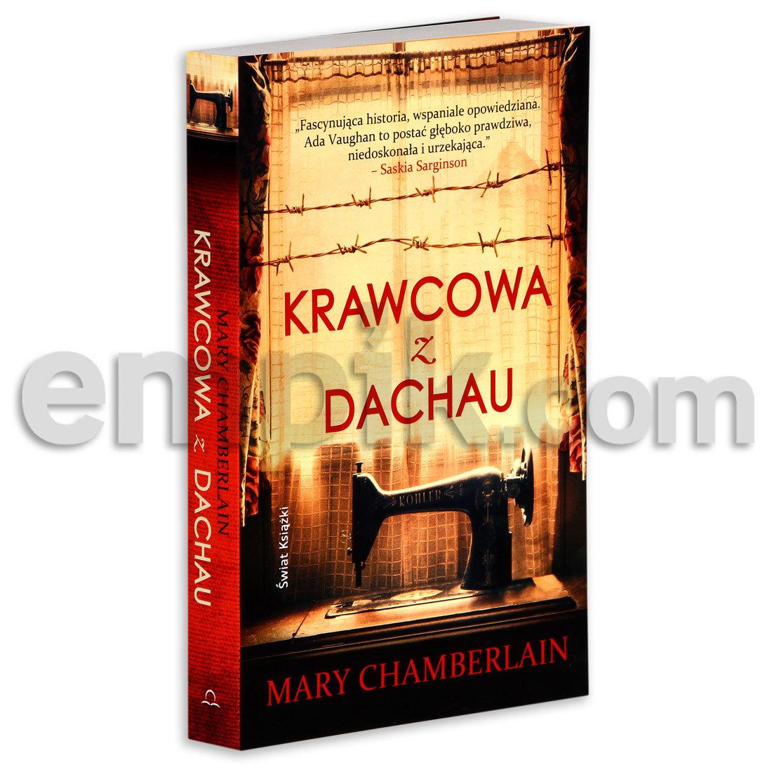 Krawcowa z Dachau - Chamberlain Mary | Książka w Sklepie ...