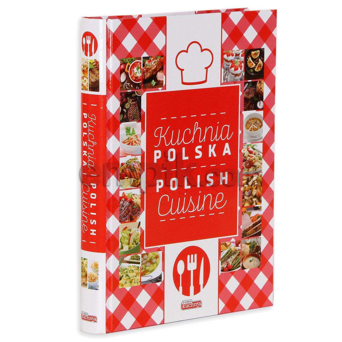 Kuchnia Polska Polish Kitchen Opracowanie Zbiorowe Ksiazka W Sklepie Empik Com