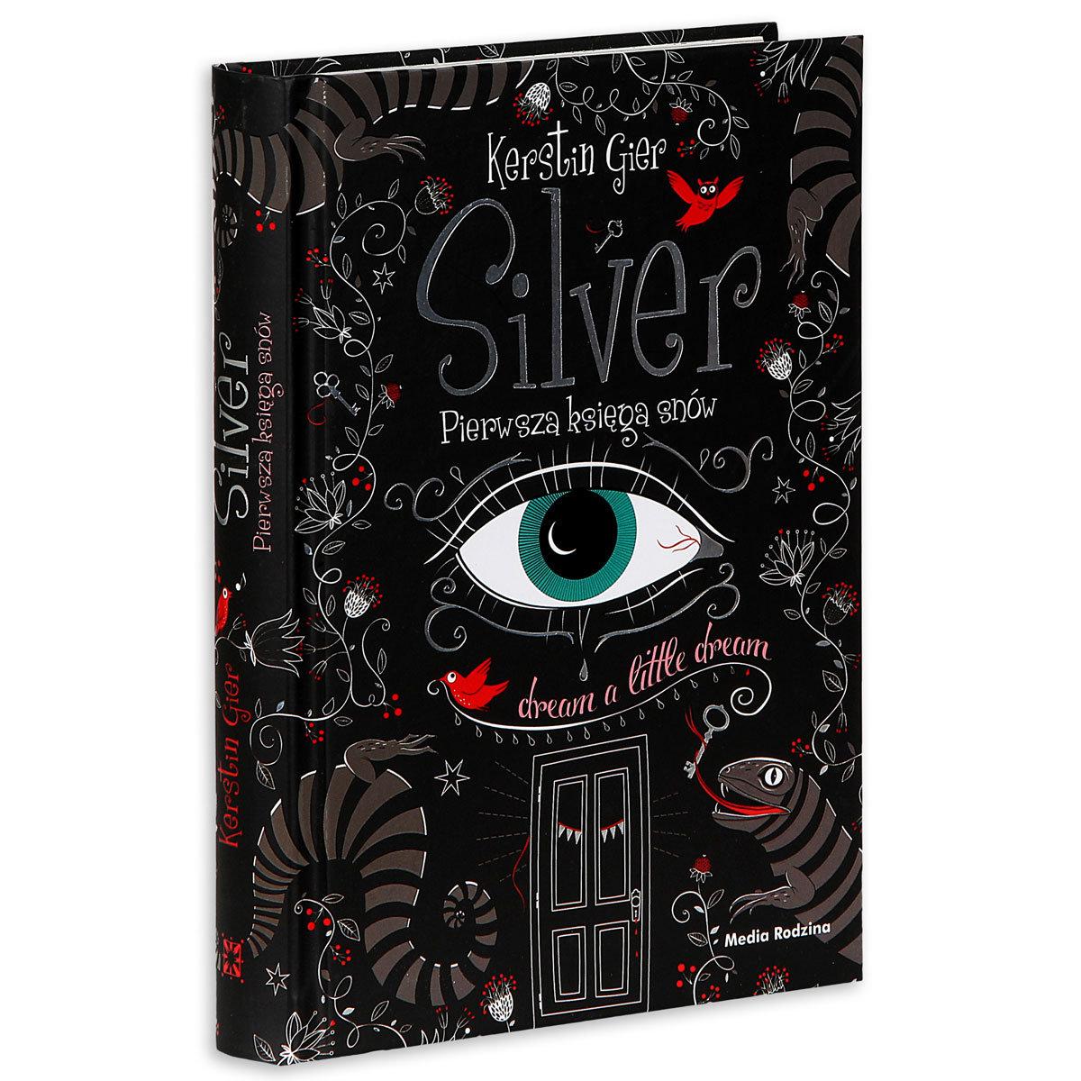 Znalezione obrazy dla zapytania silver pierwsza księga snów
