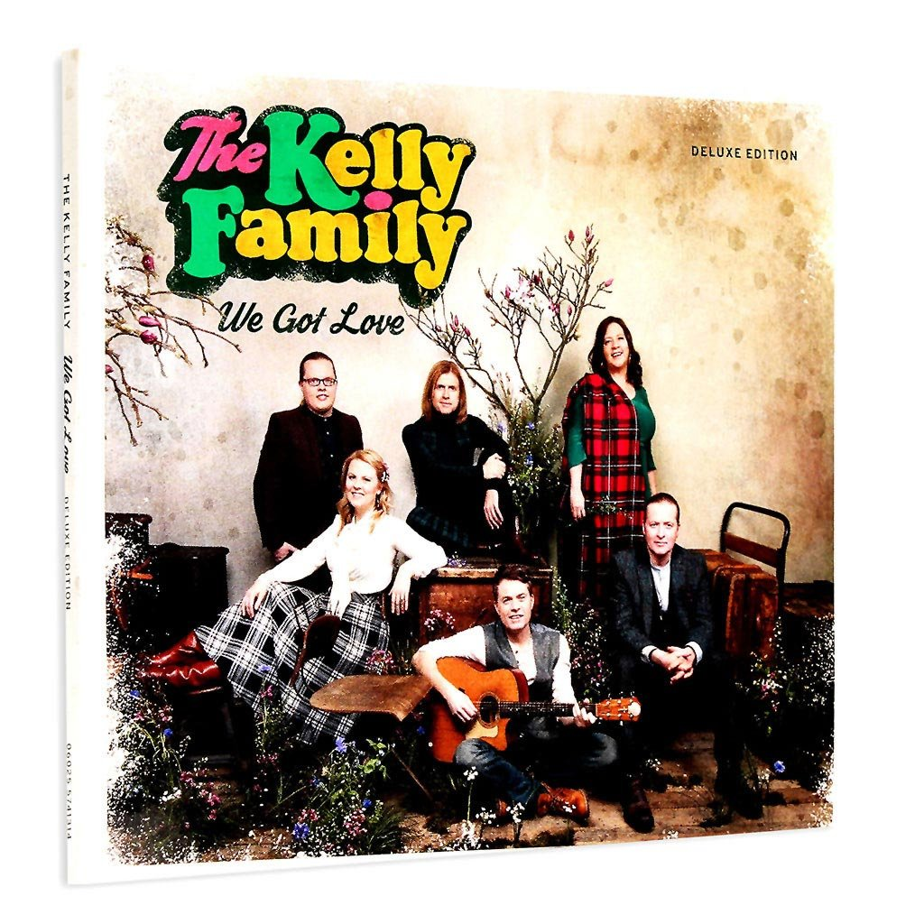 We Got Love The Kelly Family