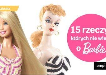 15 rzeczy, których prawdopodobnie nie wiesz o Barbie