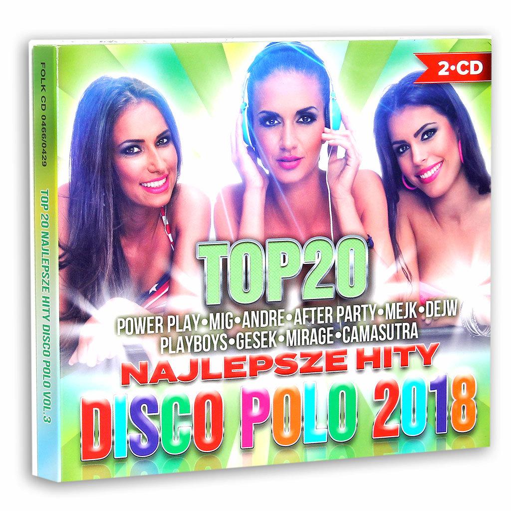 Top 20 najlepsze hity disco polo 2018 - Various Artists