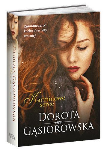 """Znalezione obrazy dla zapytania: Karminowe serce Autor: Dorota Gąsiorowska"""""""