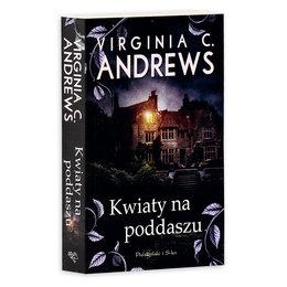Kwiaty Na Poddaszu Dollanganger Tom 1 Andrews Virginia C Ksiazka W Sklepie Empik Com