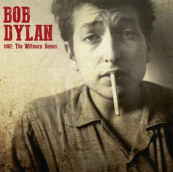 1962: The Witmark Demos - Dylan Bob