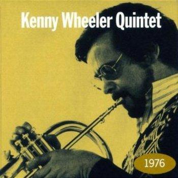 Kenny Wheeler Quintet Kenny Wheeler Quintet