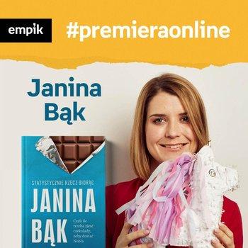 #2 Janina Bąk - Empik #premieraonline-Bąk Janina, Dżbik Justyna