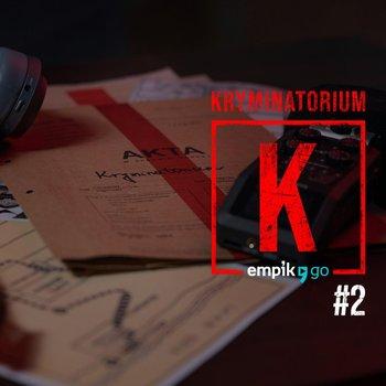 #2 Luka Magnotta - Kryminatorium Empik Go - podcast-Myszka Marcin