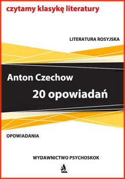 20 opowiadań-Czechow Antoni