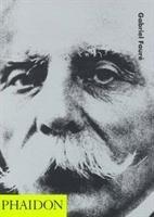 20th-Century Composers: Gabriel Fauré-Duchen Jessica