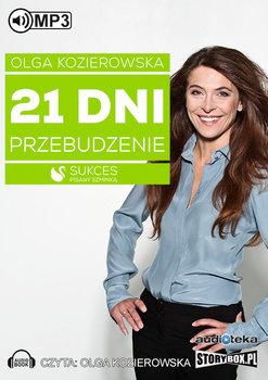 21 dni. Przebudzenie-Kozierowska Olga