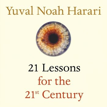 21 Lessons for the 21st Century-Harari Yuval Noah