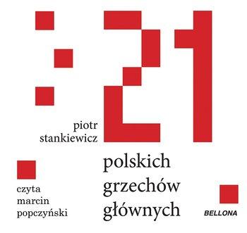 21 polskich grzechów głównych-Stankiewicz Piotr