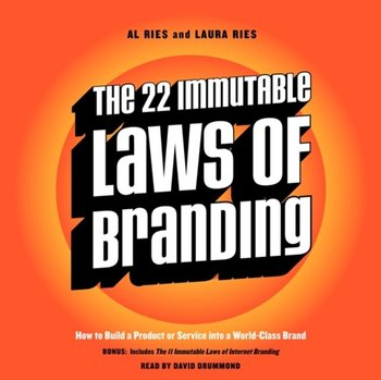 22 Immutable Laws of Branding-Ries Al, Ries Laura