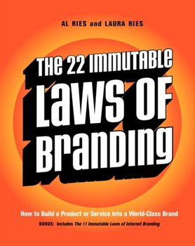 22 Immutable Laws of Branding-Ries Laura, Ries Al